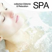 Play & Download Spa (Collection détente et relaxation) by Relaxation  Big Band | Napster
