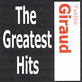 Play & Download Yvette Giraud - The greatest hits by Yvette Giraud | Napster