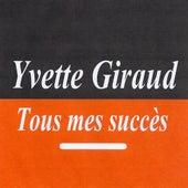 Tous mes succès by Yvette Giraud