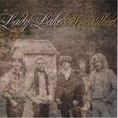 Play & Download Unearthed by Lady Lake | Napster