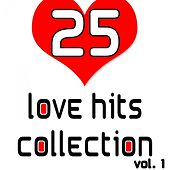 Play & Download 25 Love Hits Collection Vol. 1 by Various Artists | Napster