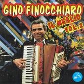 Play & Download Gino Finocchiaro il meglio, vol. 2 by Gino Finocchiaro | Napster