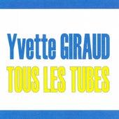Tous les tubes by Yvette Giraud