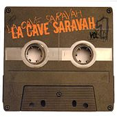 Play & Download La cave saravah vol.1 by Various Artists | Napster
