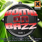 Play & Download Bomb Da Bazz Vol. 3 by Various Artists | Napster