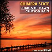 Shades Of Dawn, Crimson Rain by Chimera State
