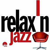 Play & Download Relaxin Jazz by Various Artists | Napster
