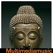 Play & Download Chill Out and Meditation by Various Artists | Napster