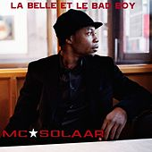 La Belle et le Bad Boy by MC Solaar