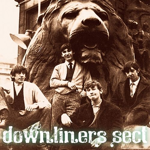 Play & Download Downliners Sect (1963-1964) by The Downliners Sect | Napster