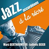 Play & Download Jazz accordéons à la récré by Various Artists | Napster