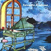 Serenata Italiana, Vol.1 by Various Artists