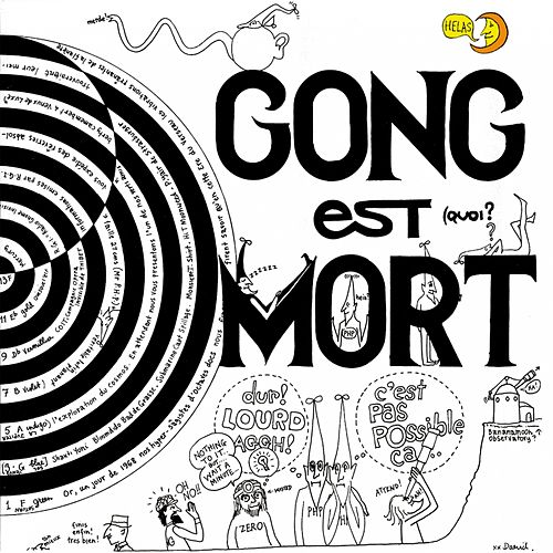 Play & Download Gong est mort (Live at Hippodrome Paris 1977) (Remastered Version) by Gong | Napster