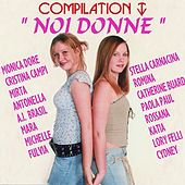 Play & Download Compilation TV noi donne by Various Artists | Napster