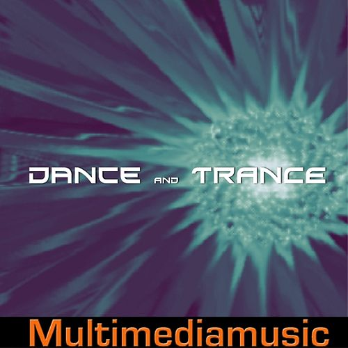 Dance and Trance by Various Artists