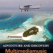 Play & Download Adventure and Discovery by Various Artists | Napster