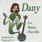 Play & Download Les bonnes nouvelles by Dany | Napster