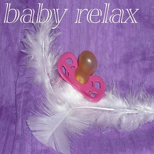 Play & Download Baby Relax - EP by Various Artists | Napster