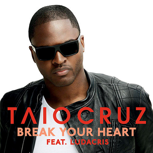 Play & Download Break Your Heart by Taio Cruz | Napster