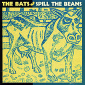 Spill the Beans by The Bats