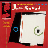 Play & Download Katharine Whalen's Jazz Squad by Katharine Whalen | Napster