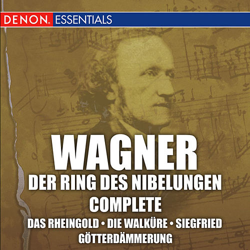 Play & Download Wagner: Der Ring des Nibelungen by Grosses Symphonieorchster | Napster