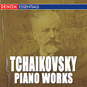Play & Download Tchaikovsky: Works for Piano by Various Artists | Napster