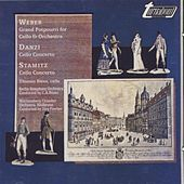 Play & Download Weber, Danzi, Stamitz: Works for Cello and Orchestra by Various Artists | Napster