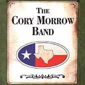 Play & Download The Cory Morrow Band by Cory Morrow | Napster