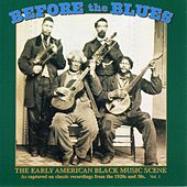 Play & Download Before the Blues, Vol. 2: The Early American Black Music Scene by Various Artists | Napster