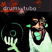 Play & Download Vinyl Killer by Drums and Tuba | Napster