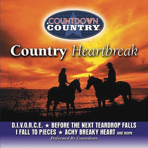 Play & Download Country Heartbreak by Countdown | Napster
