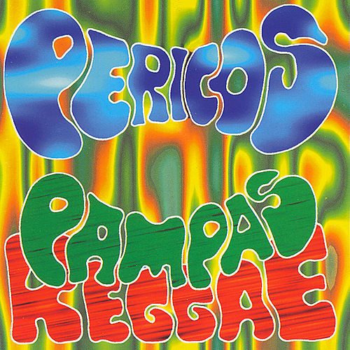 Play & Download Pampas Reggae by Los Pericos | Napster