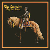 Play & Download Way Back Home by The Crusaders | Napster