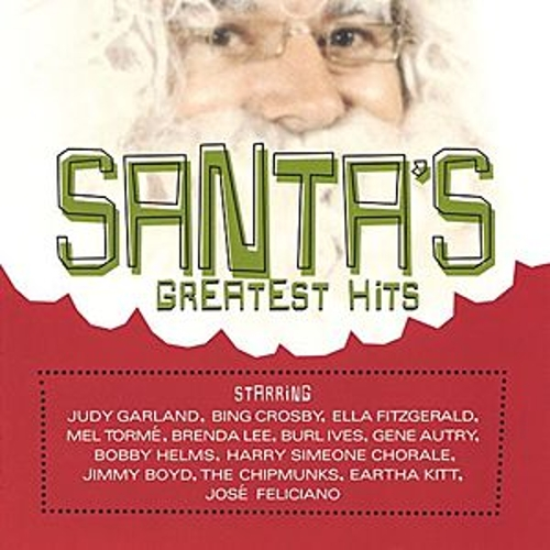 Play & Download Santa's Greatest Hits (Hip-O) by Various Artists | Napster