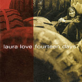 Play & Download Fourteen Days by Laura Love | Napster