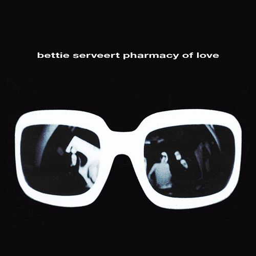 Play & Download Pharmacy Of Love by Bettie Serveert | Napster