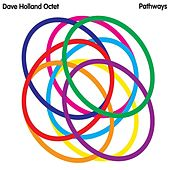 Pathways by Dave Holland