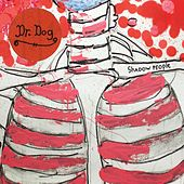 Play & Download Shadow People by Dr. Dog | Napster