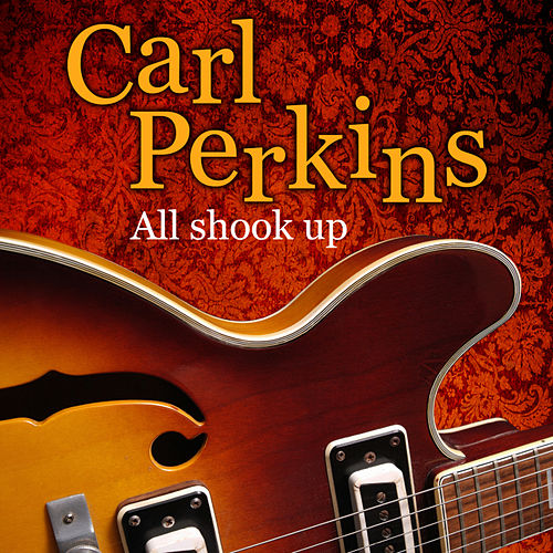 Play & Download Carl Perkins by Carl Perkins | Napster