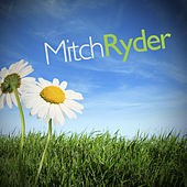 Play & Download Mitch Ryder by Mitch Ryder | Napster