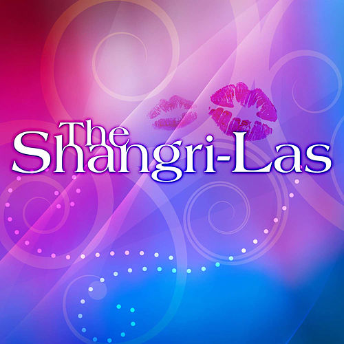 Play & Download The Shangri-Las by The Shangri-Las | Napster