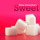 Play & Download Brian Connolly's Sweet by Brian Connolly's Sweet | Napster