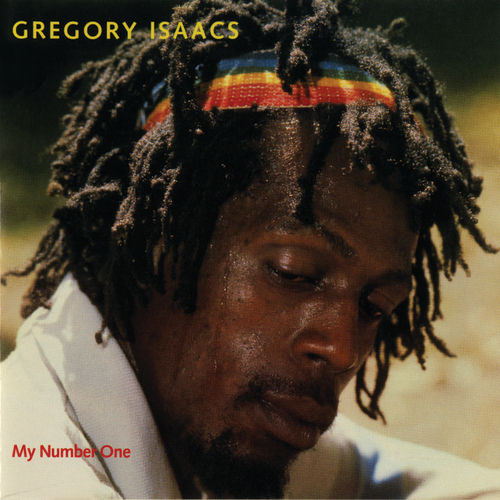 Play & Download My Number One by Gregory Isaacs | Napster