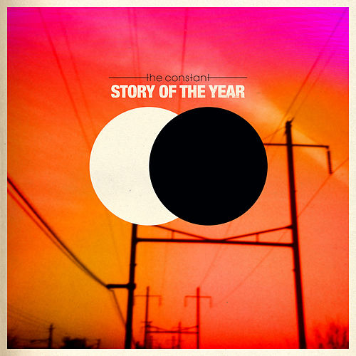 The Constant [Deluxe Edition] by Story of the Year