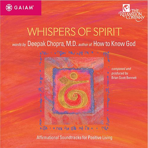 Whispers of Spirit by Deepak Chopra