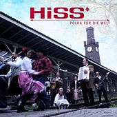 Play & Download Polka Fuer Die Welt by The Hiss | Napster