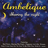 Play & Download Sharing The Night by Ambelique | Napster