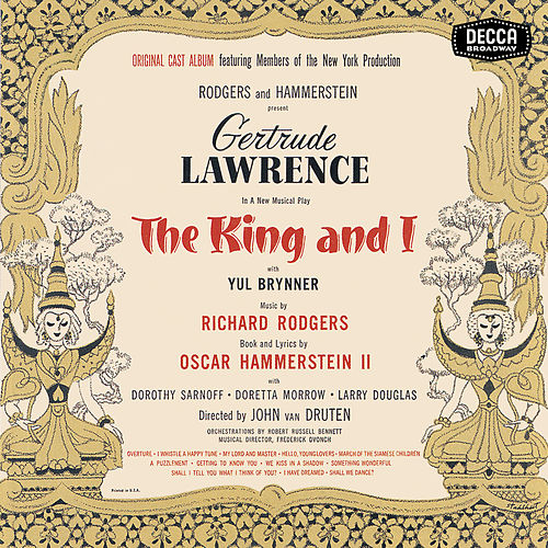 The King And I by Richard Rodgers and Oscar Hammerstein