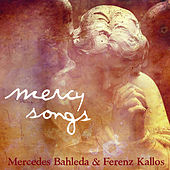 Play & Download Mercy Songs by Mercedes Bahleda | Napster